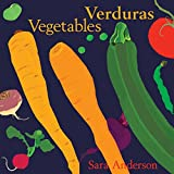 Verduras/ Vegetables (Bilingual Board Book) (English and Spanish Edition)