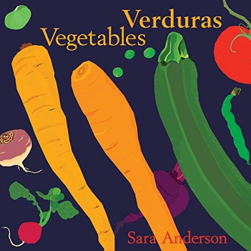 Verduras/ Vegetables (Bilingual Board Book) (English and Spanish Edition) PDF