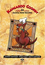 Kangaroo Cookin': 88 Simple Roo Recipes By Peter Winch, Andrew Thompson, Kent McCormack