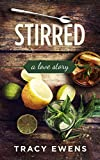 Stirred: A Love Story