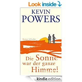 Die Sonne war der ganze Himmel: Roman (German Edition)