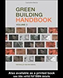Green Building Handbook Volumes 1 and 2: Green Building Handbook: Volume 2: A Guide to Building Products and their Impact on the Environment