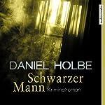 Schwarzer Mann | Daniel Holbe
