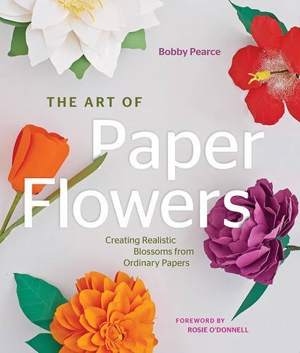 the-art-of-paper-flowers-creating-realistic-blossoms-from-ordinary-papers