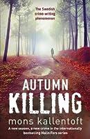 Autumn Killing: Malin Fors 3