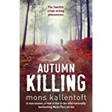 Autumn Killing: Malin Fors 3by Mons Kallentoft
