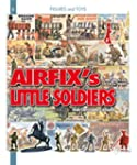 Airfix's Little Soldiers (Figures and...
