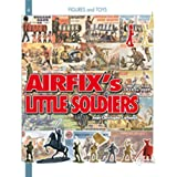 Airfix Little Soldiers (Action Figures & Toys)by Jean-Christophe Carbonel