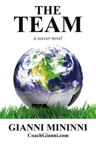 The Team: A Soccer Novel