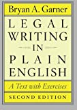 Legal Writing in Plain English, Second Edition: A Text with Exercises (Chicago Guides to Writing, Editing, and Publishing) (0226283933) by Garner, Bryan A.