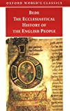 The Ecclesiastical History of the English People/the Greater Chronicle Bede's Letter to Egbert (0192838660) by Bede