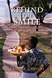 img - for Behind the Smile, Second Edition: The Working Lives of Caribbean Tourism book / textbook / text book