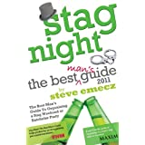 Stag Night - The Best Man's Guide To Organising a Stag Weekend or Batchelor Partyby Steve Emecz