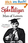 Spike Milligan: Man of Letters