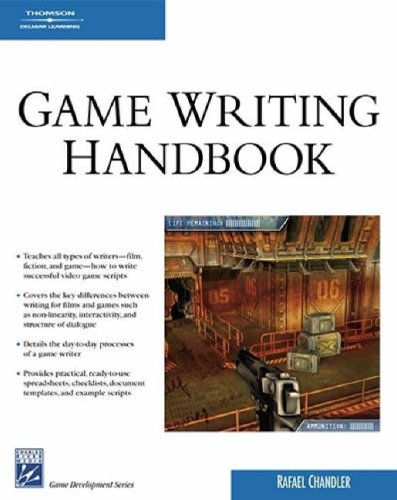 Game Writing Handbook (Charles River Media Game Development)
