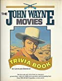 img - for John Wayne Movies Trivia Book book / textbook / text book