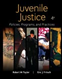 img - for Juvenile Justice: Policies, Programs, and Practices book / textbook / text book