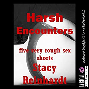 Harsh Sex Encounters Audiobook