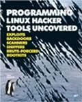 Programming Linux Hacker Tools Uncove...
