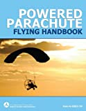 Powered Parachute Flying Handbook (FAA-H-8083-29)