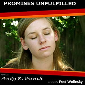 Promises Unfulfilled Audiobook
