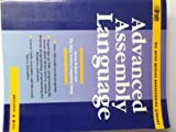 Advanced Assembly Language (The Peter Norton programming library) (0136587747) by Holzner, Steven