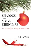Shadows on a Maine Christmas: An Antique Print Mystery (Antique Print Mysteries)