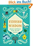 Yiddish Wisdom: Humor and Heart from...