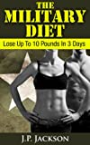 The Military Diet: Lose Up To 10 Pounds In 3 Days