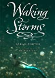 Waking Storms (Lost Voices Trilogy, Book 2) (The Lost Voices Trilogy)