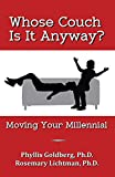 img - for Whose Couch Is It Anyway: Moving Your Millennial book / textbook / text book