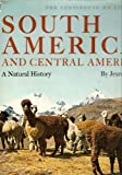 img - for South America and Central America: A Natural History. book / textbook / text book