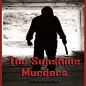 The Sunshine Murders Series, 1-5 | [Dave Donahue]