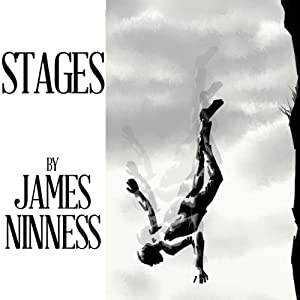 Stages | [James Ninness]