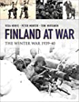 Finland at War: The Winter War 1939-4...