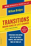Transitions: Making Sense of Lifes Changes, Revised 25th Anniversary Edition