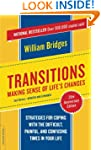 Transitions: Making Sense of Life's C...