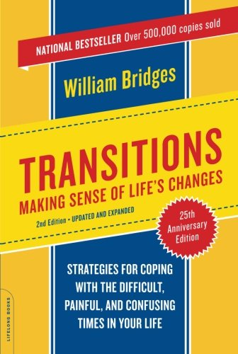 Transitions: Making Sense of Life's Changes, Revised 25th...