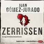 Zerrissen | Juan Gómez-Jurado