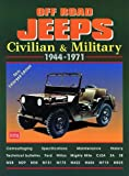 Off-Road Jeeps: Civilian & Military 1944-1971 (Brooklands Road Test Books)
