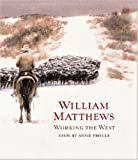 William Matthews: Working the west