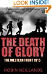 The Death of Glory: The Western Front...