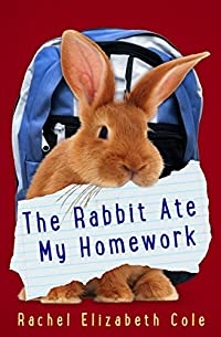 The Rabbit Ate My Homework by Rachel Elizabeth Cole ebook deal