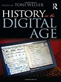 img - for History in the Digital Age book / textbook / text book