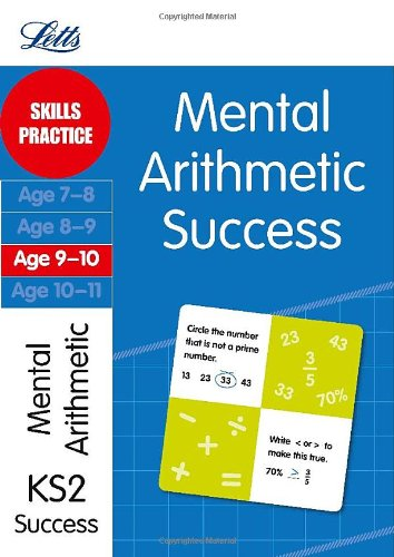 Mental Arithmetic Age 9-10: Skills practice (Letts Key Stage 2 Success)
