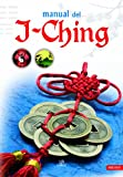 img - for Manual del I-ching / I Ching (Spanish Edition) book / textbook / text book