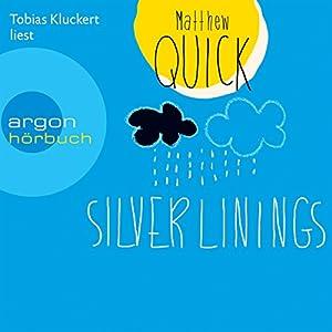 Silver Linings Hörbuch