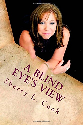 A Blind Eye's View: Seeing Things a Little Differently