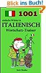 1001 einfache W�rter in Italienisch (...
