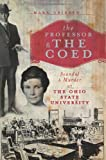The Professor and the Coed:: Scandal and Murder at the Ohio State University (True Crime)